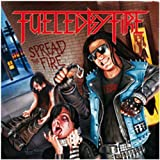 Fueled By Fire: Spread the Fire !!! (Re) [Vinyl LP] (Vinyl)