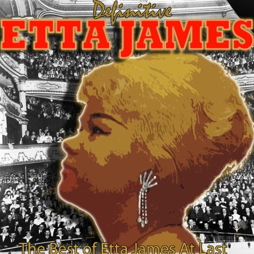 Definitive Etta James: The Bes...