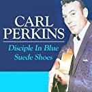 Disciple in Blue Suede Shoes