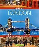 Highlights London: Die 50 Ziele, die Sie gesehen haben sollten