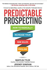 Predictable Prospecting: How to Radically Increase Your B2B Sales Pipeline Gebundene Ausgabe