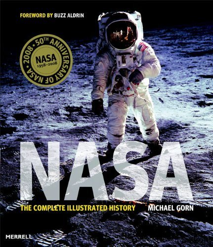 nasa-the-complete-illustrated-history-by-michael-h-gorn-2008-03-01