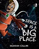 #9: Space Is A Big Place
