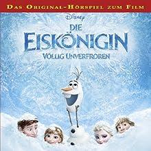 Die Eiskönigin - Völlig unverfroren Hörspiel