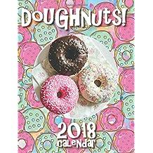 Doughnuts! 2018 Calendar (UK Edition)