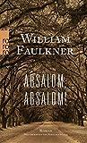 Absalom, Absalom! - William Faulkner
