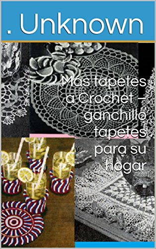 Más tapetes a Crochet – ganchillo tapetes para su hogar por Unknown