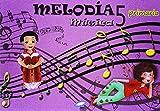 Música 5. Melodía. Libro Del Alumno. EP 5 - Edición 2014