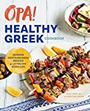Opa! the Healthy Greek Cookbook: Modern Mediterranean Recipes - Best Reviews Guide