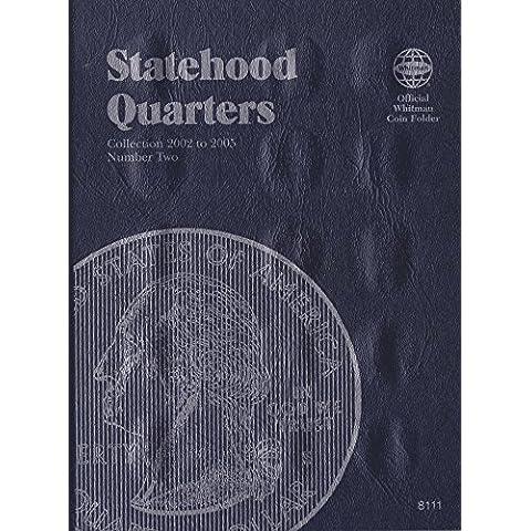 2002-2005 STATEHOOD QUARTER ISBN 1-58238-111-9 WHITMAN No 8111 TRIFOLD COIN; ALBUM, BINDER, BOARD, BOOK, CARD, COLLECTION, FOLDER, HOLDER, PAGE, PORTFOLIO, PUBLICATION, SET, VOLUME by Whitman Publishing, Llc - Volume Folder