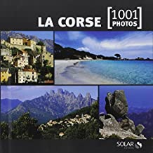 LA CORSE EN 1001 PHOTOS