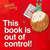 This Book is Out of Control! (Ben & Bella)
