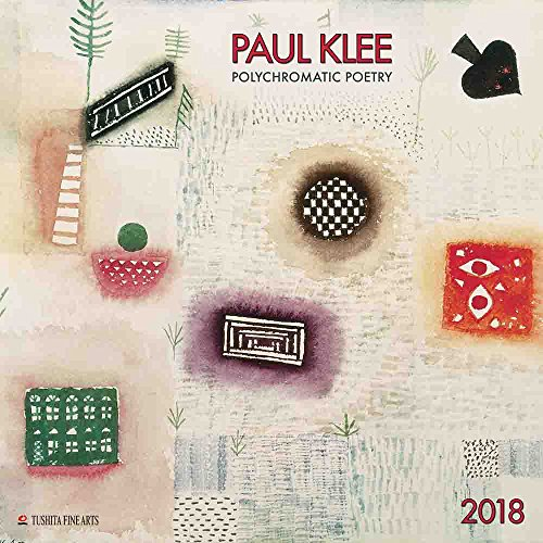 Calendar 2018 Artist Painter Paul Klee Polychrome – German – Abstract Art – Color (TS) + A Pocket Diary 2018