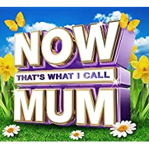Now That's What I Call Mum