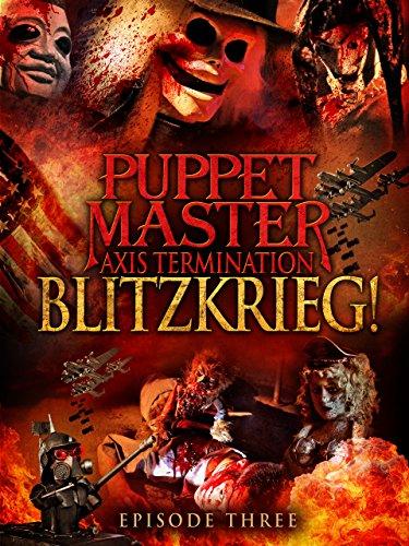 Puppet Master Axis Termination: Episode 3 - Blitzkrieg (Puppet Master-axis)