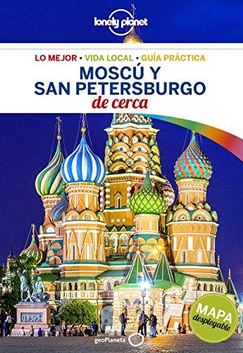 Moscú y San Petersburgo De cerca 1 (Guías De cerca Lonely Planet)