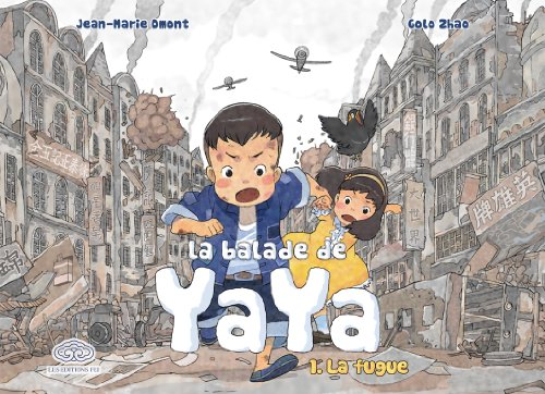 La balade de Yaya tome 1 : La fugue