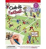 """Décalcomanies """"Club de Football"""" - Transferts + Planche décor..."""