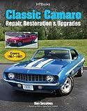 Classic Camaro HP1564: Repair, Restoration & Upgrades