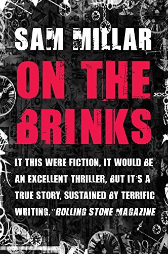 On the Brinks: Written by Sam Millar, 2014 Edition, (2nd Edition) Publisher: Brandon [Paperback]