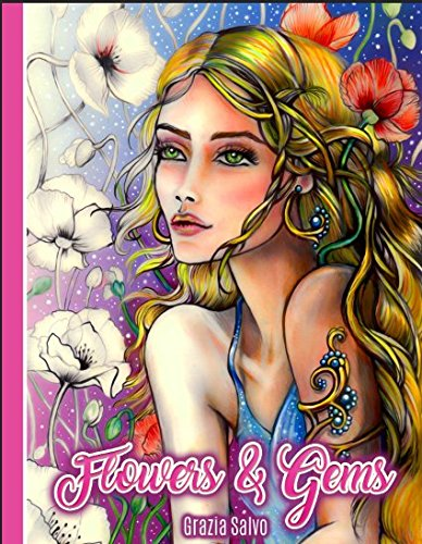 Flowers & Gems: Adult Coloring Book, spiral bound coloring book,single sided coloring book, women coloring book for adults Phoenix Flower