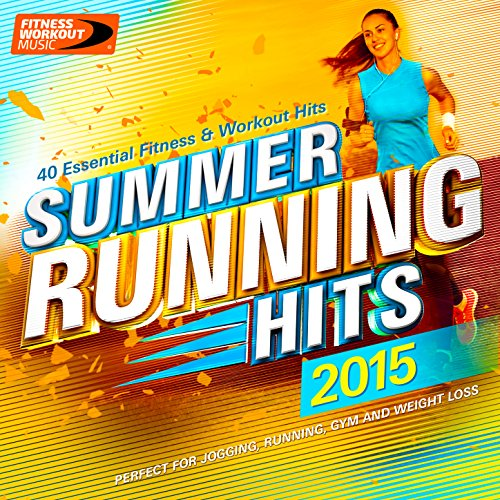 Summer Running Hits 2015 - 40 ...