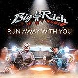 Run Away With You