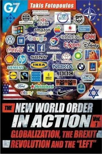 the-new-world-order-in-action-volume-1-globalization-the-brexit-revolution-and-the-left-towards-a-de