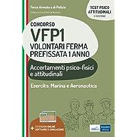Concorso VFP1 Volontari Ferma Prefissata 1 anno: Accertamenti psico-fisici e attitudinali