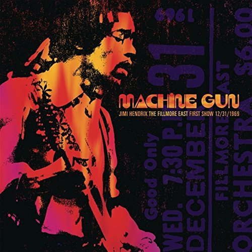 Machine Gun Jimi Hendrix The Filmore East 12/31/1969 (First [2 LP]