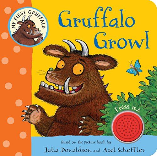 My First Gruffalo: Gruffalo Growl por Julia Donaldson