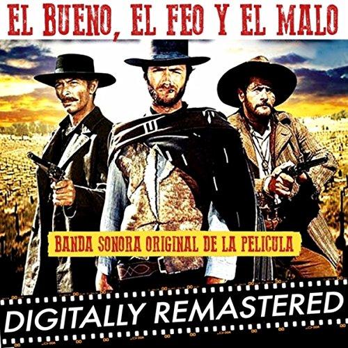 El Bueno, El Feo Y El Malo (Ba...
