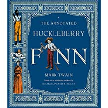The Annotated Huckleberry Finn (The Annotated Books)