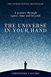 The Universe in Your Hand - A Journey Through Space, Time and Beyond