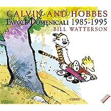 Calvin and Hobbes. Tavole domenicali (1985-1995)