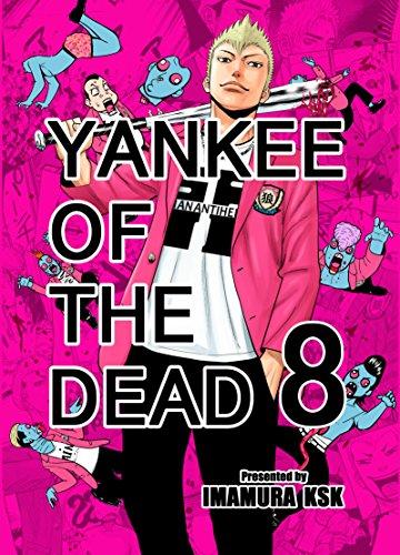 YANKEE OF THE DEAD 8 par KSK IMAMURA