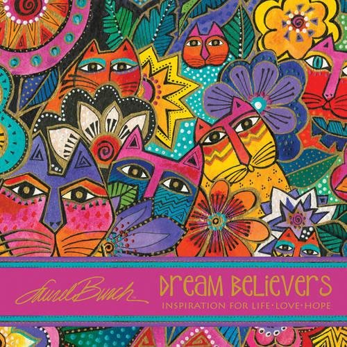 laurel-burch-dream-believers-inspirations-for-life-love-hope