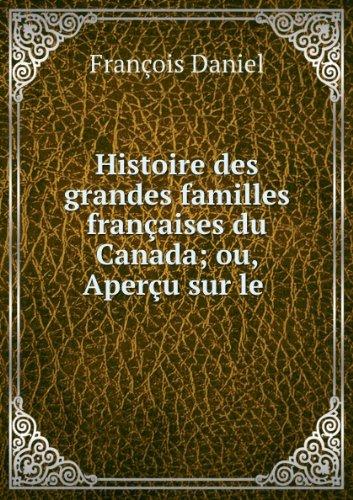 histoire-des-grandes-familles-franaaises-du-canada-ou-aperau-sur-le-chevalier-benoist-et-quelques-fa