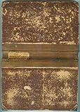 Puebla oder der Schatz der Inkas - Band I - Historisch-politische Romane [Inhalt: die Spielpartie;Verhaftung;Lebe wohl Frankreich;In San Francisco;Californische Nächte;Der erste Löwe;Die Perle;Der Missionar;1]