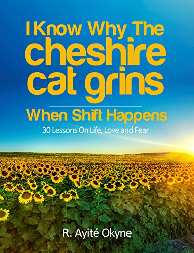 I Know Why The Cheshire Cat Grins: When Shift Happens (English Edition) (Cheshire Cat Body)