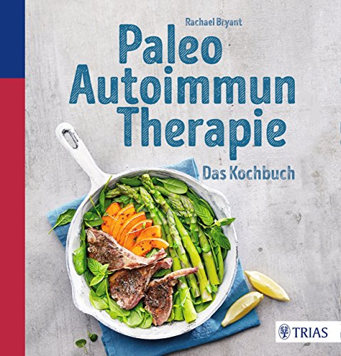 paleo-autoimmun-therapie-das-kochbuch