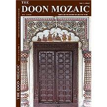 The Doon Mozaic: Architecture Of Uttarakhand (volume 1 Book 6) (English Edition)
