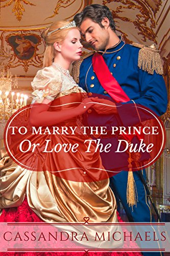 to-marry-the-prince-or-love-the-duke-english-edition
