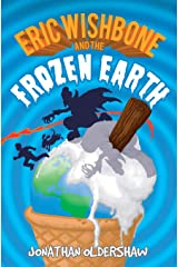 Eric Wishbone and the Frozen Earth Paperback