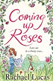 Image de Coming Up Roses (English Edition)