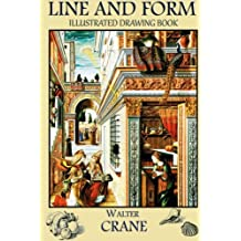 Line and Form: Illustrated Drawing Book