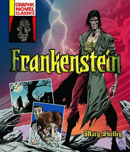 Graphic Novel Classics: Frankenstein