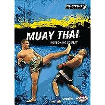 Muay Thai: Kickboxing Combat (Martial Arts Sports Zone)