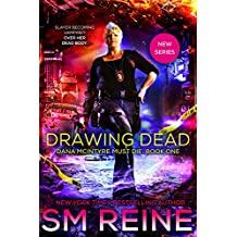 Drawing Dead: An Urban Fantasy Thriller (Dana McIntyre Must Die Book 1)