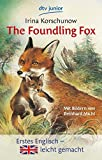 The Foundling Fox: How the little fox got a mother